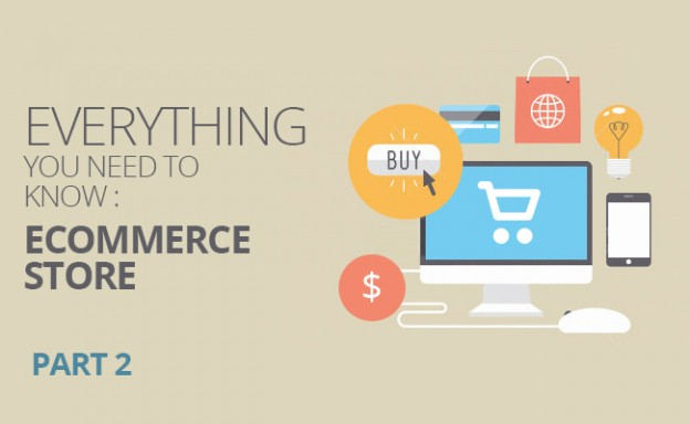 Everything-you-need-to-know-Ecommerce-Store---Part2